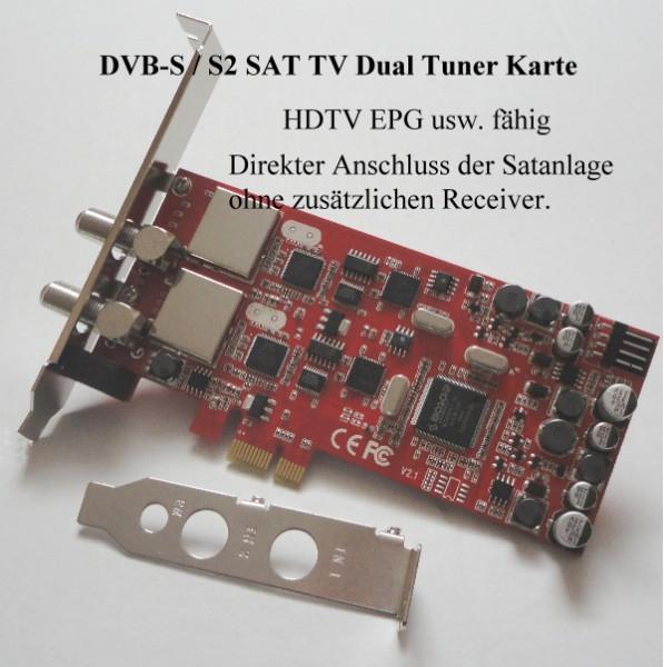 DVB-S2 DVB-S dual Tuner PCIe TV Karte Low Profile HDTV Mpeg4